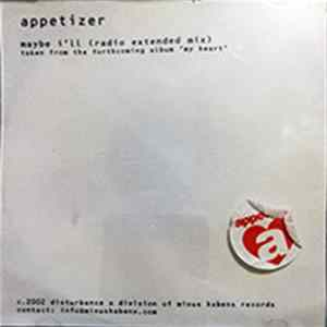 Appetizer - Maybe I'll (Radio Extended Mix) FLAC