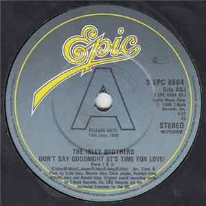 The Isley Brothers - Don't Say Goodnight (It's Time For Love) (Parts 1 & 2) FLAC