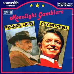Frankie Laine / Guy Mitchell - Moonlight Gamblers - 2LP On 1CD FLAC