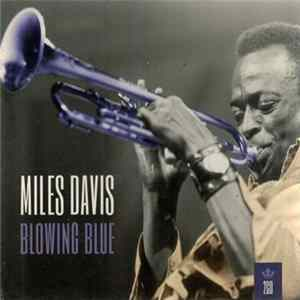 Miles Davis - Blowing Blue FLAC