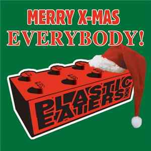 Plastic Eaters - Merry X-Mas Everybody FLAC