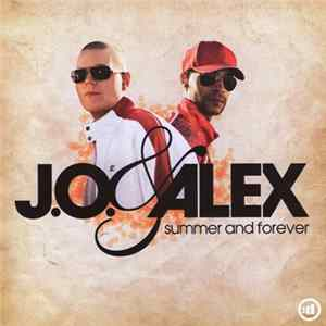 J.O. & Alex - Summer And Forever FLAC