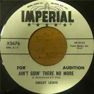 Smiley Lewis - Ain't Goin' There No More FLAC