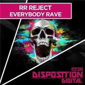 RR Reject - Everybody Rave FLAC