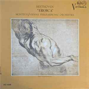 "Beethoven, Vienna Philharmonic Orchestra, Pierre Monteux - ""Eroica"" FLAC"