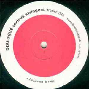 Dialogue - Serious Swingers FLAC