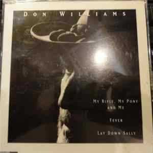 Don Williams - My Rifle, My Pony And Me FLAC