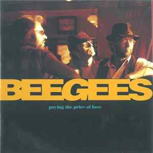 Bee Gees - Paying The Price Of Love FLAC