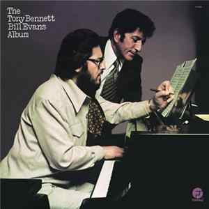 Tony Bennett / Bill Evans - The Tony Bennett Bill Evans Album FLAC