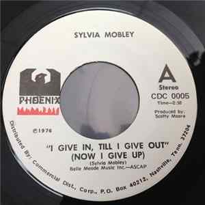 "Sylvia Mobley - ""I Give In, Till I Give Out"" (Now I Give Up) / Let Me In FLAC"