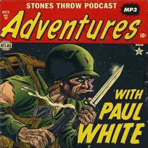 Paul White - Adventures With Paul White FLAC
