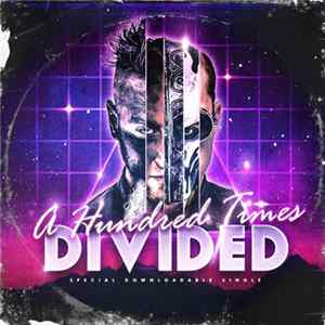 divideD - A Hundred Times - Special Downloadable Single FLAC