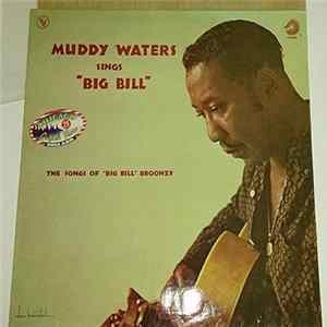 "Muddy Waters - Muddy Waters Sings ""Big Bill"" FLAC"