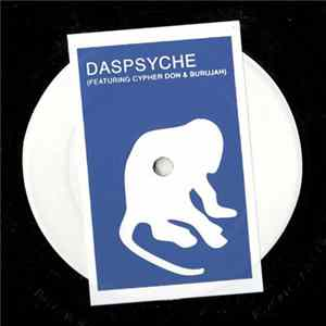 Daspsyche Featuring Cipher Don & Burujah - Psychic Steeze FLAC