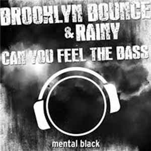 Brooklyn Bounce & Rainy - Can You Feel the Bass (Jan Van Bass-10 Remix) FLAC